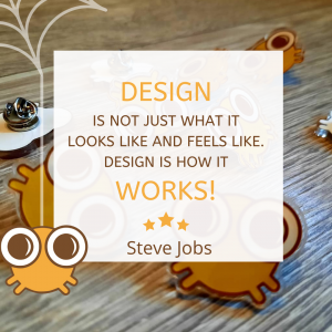 Design is not just what it looks like and feels like. Design is how it works! - Steve Jobs